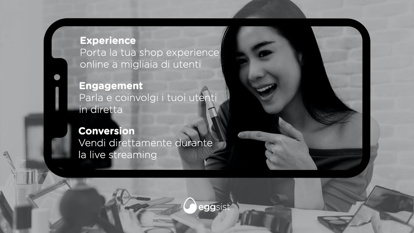 Vantaggi del livestreaming: Experience, Engagement, Conversion. Su sfondo KOL presenta prodotti beauty