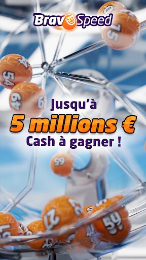 Télécharger Gratuit Bravospeed : loterie gratuite à 5M€ APK MOD (Astuce) screenshots 1