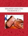 BBQ BEEF GRILLING COOKBOOK # 2