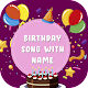 Download Birthday Song with Name 2020 For PC Windows and Mac