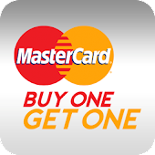 MasterCard® Buy One Get One