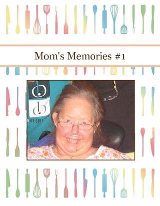 Mom's Memories #1