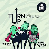 Turn Up (feat. Nathan Adams, Zepherin Saint) [Taken from Home Sweet Home]