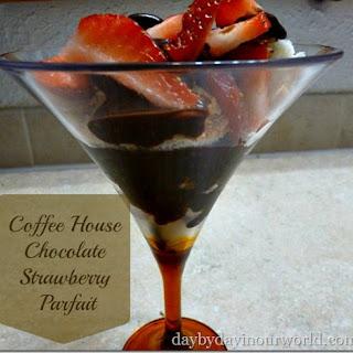 Coffee House Chocolate Strawberry Parfait.