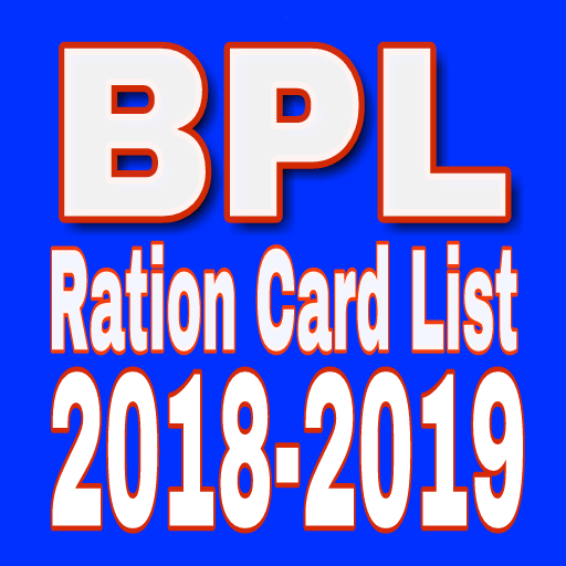 BPL NEW LIST 2018-19(All state latest update) – Applications