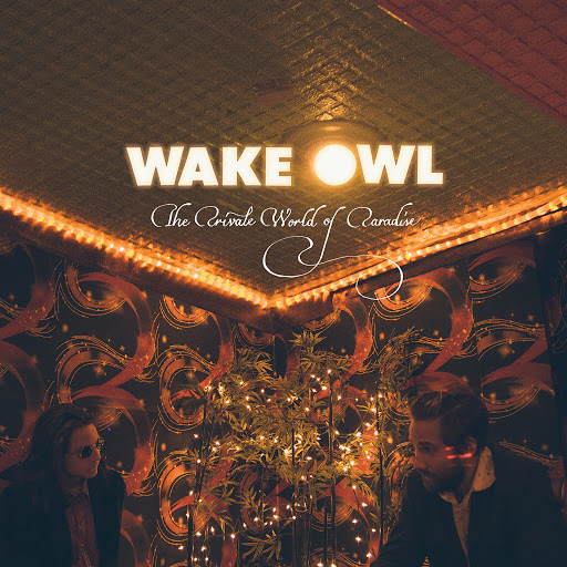 The Private World of Paradise - Wake Owl