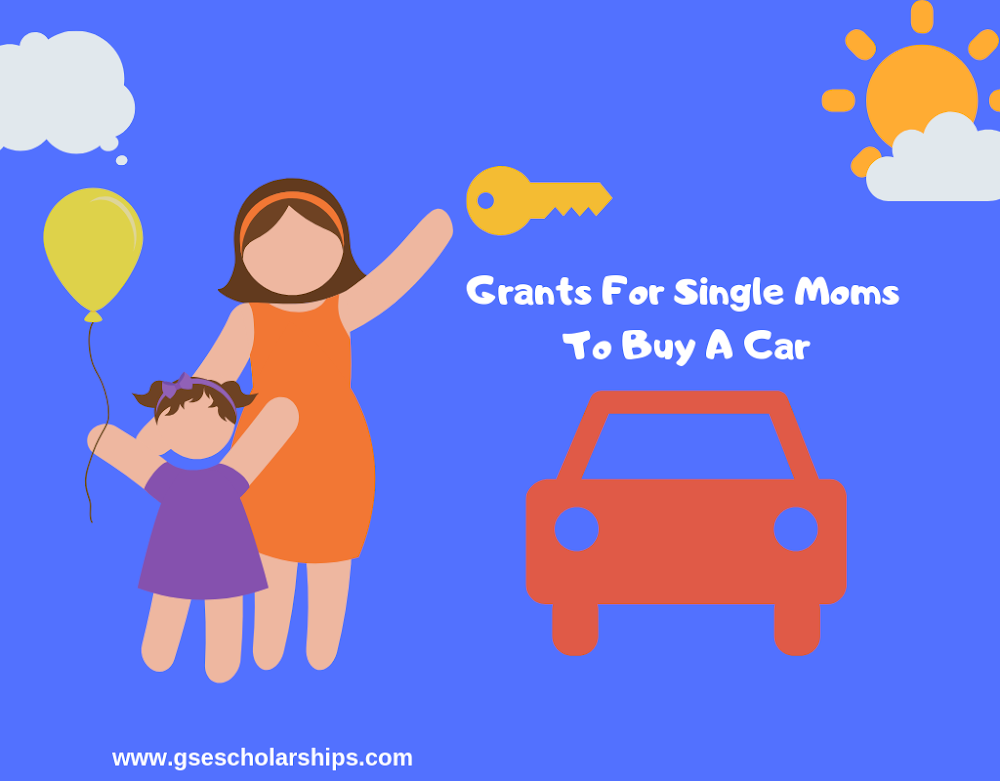 Grants For Single Moms To Buy A Car