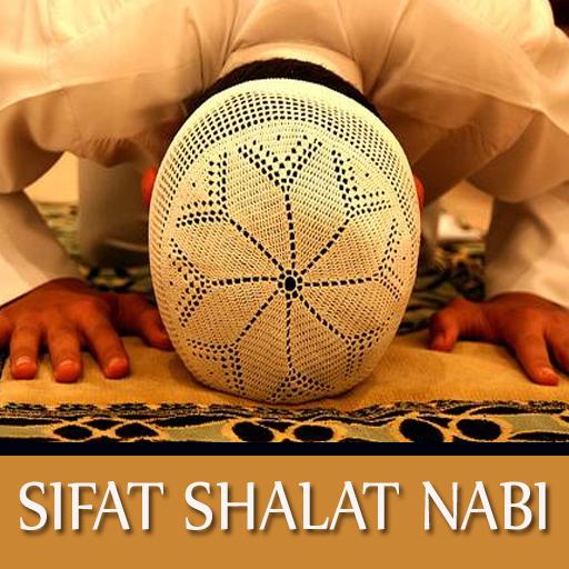 Sifat - Sifat Shalat Nabi