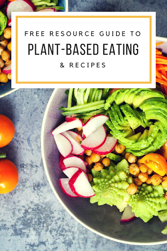 plant-based eating and recipes