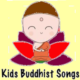 Kids Buddhist Songs (English)