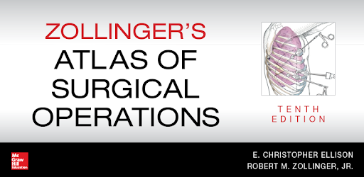 Zollinger S Atlas Of Surgical Operations 10 E Apps On Google Play