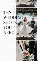 Ten Wedding Shots You Need - Pinterest Pin item