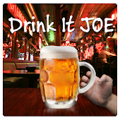 Drink it Joe