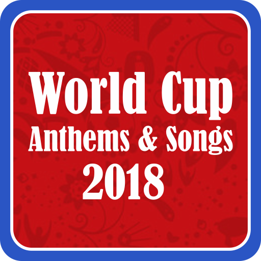World Cup Anthems & Songs 2018 Offline