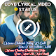 Love Photo Lyrical Video Status Maker APK