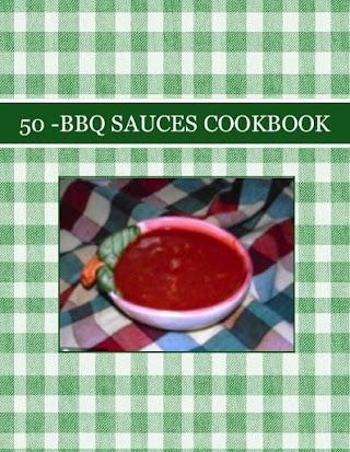 50 -BBQ SAUCES COOKBOOK