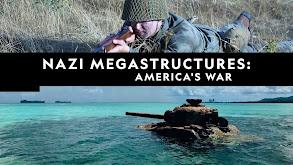 Nazi Megastructures: America's War thumbnail