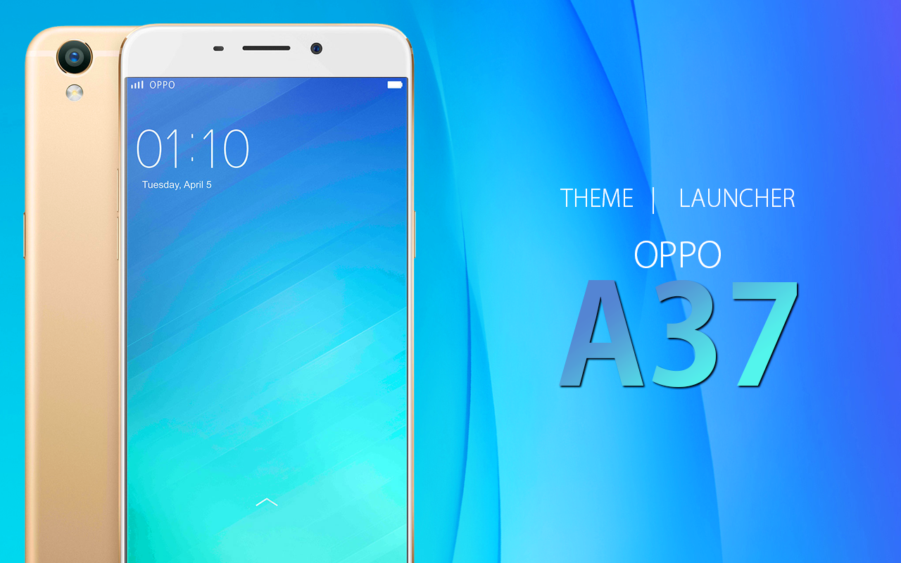 Hd wallpaper oppo a37 - Theme For Oppo A37 Screenshot