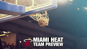 Miami Heat Team Preview thumbnail