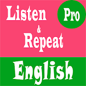 Listen And Repeat English Pro