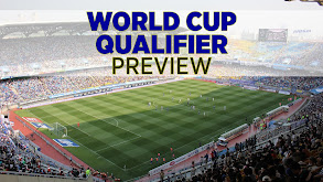 World Cup Qualifier Preview thumbnail