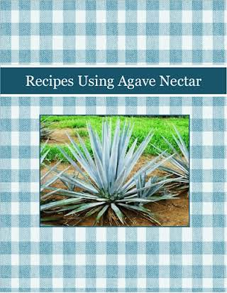 Recipes Using Agave Nectar