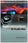 """""""Ragam Animasi Keren dengan 3D Studio Max - Jubilee Enterprise"""""""