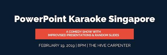 PowerPoint Karaoke Singapore - Comedy Show February 2019