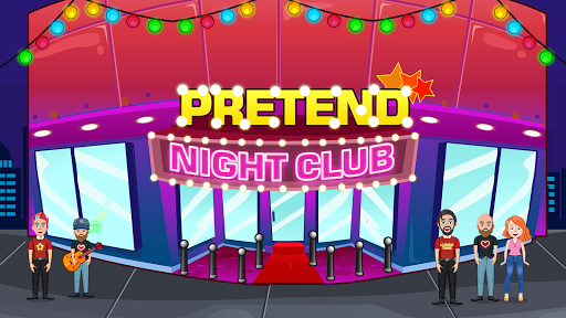 Pretend Play: Night Club 1.2 screenshots 1