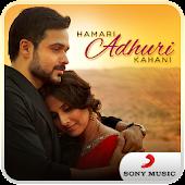 Hamari Adhuri Kahani Music App