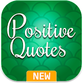 Positive Quotes - Affirmations, Thoughts & Words
