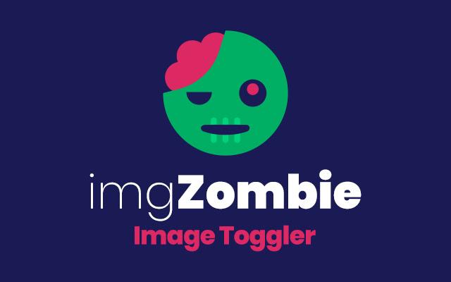 imgZombie - Image Toggler