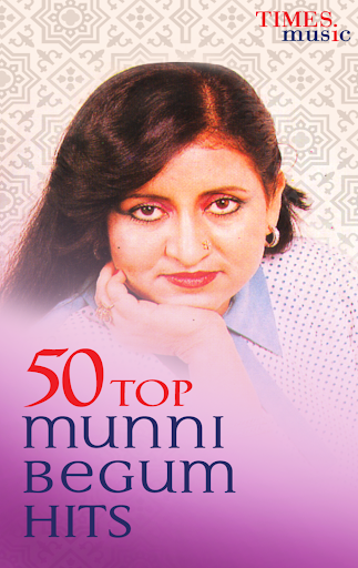 50 Top Munni Begum Hits