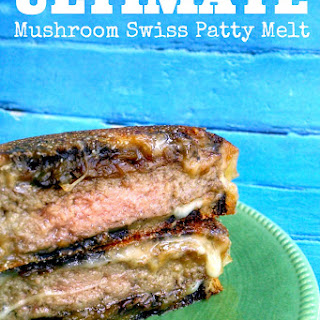 ULTIMATE Mushroom Swiss Patty Melt – Protein Packed #SundaySupper