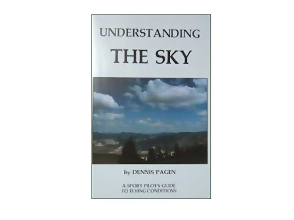 Understanding the Sky - By Dennis Pagen and Bill Bryden