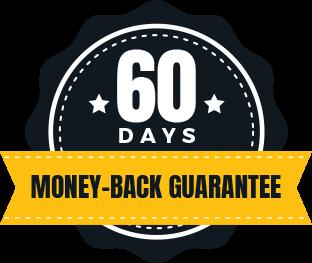 60 Day Money Back Guaranteed