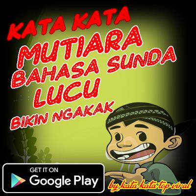 Kata Mutiara Sunda Gokil Quotemutiara