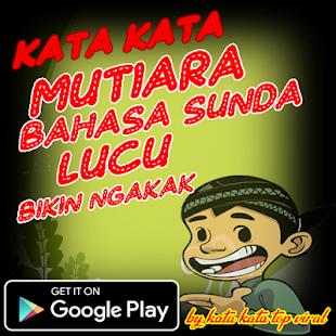 Kata Mutiara Bahasa Sunda Lucu Bikin Ngakak التطبيقات على Google Play