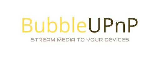 BubbleUPnP for DLNA / Chromecast / Smart TV – Apps on Google Play