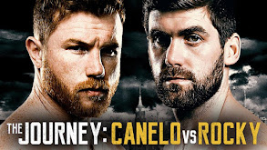 The Journey: Canelo vs. Rocky thumbnail