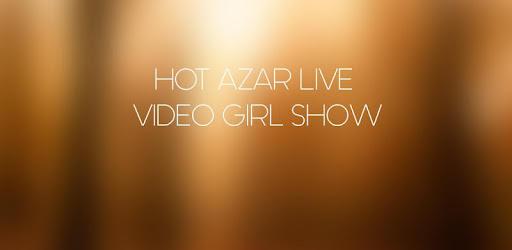 (APK) لوڈ، اتارنا Android/PC/Windows کے لئے مفت ڈاؤن لوڈ ایپس Hot Azar Live Video Show screenshot