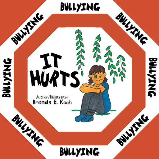 Bullying: It Hurts