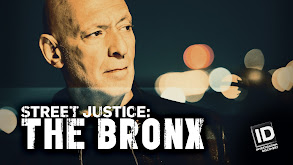 Street Justice: The Bronx thumbnail