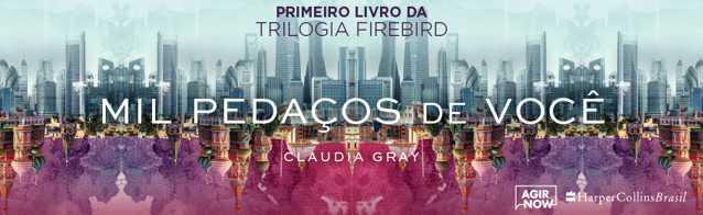 Mil Pedaços de Você Claudia Gray Leitora Compulsiva
