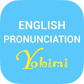 English Pronunciation Yobimi