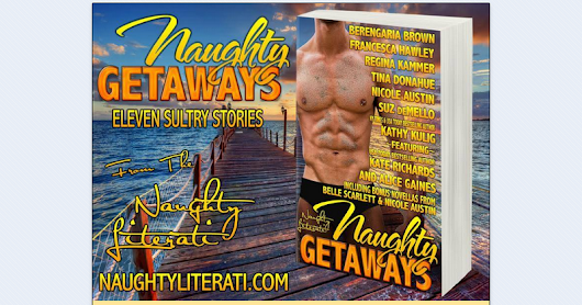Naughty Getaways Review Tour - April 24th - July 24th