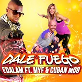 Dale Fuego (Radio Edit) [feat. Myf, Cuban Mob]