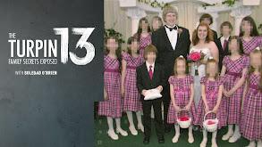 The Turpin 13: Family Secrets Exposed thumbnail
