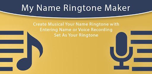 My Name Ringtone Maker - Voice Name Ringtone - Apps on Google Play