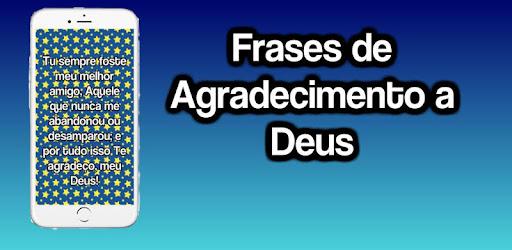 Frases De Agradecimento A Deus Apk App Free Download For
